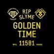 RIP SLYME GOLDEN TIME