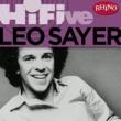 Leo Sayer Rhino Hi-Five: Leo Sayer