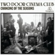 Two Door Cinema Club Changing Of The Seasons
