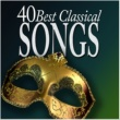 Various Artists 40 Best Classical Songs