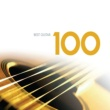 Various Artists 100 Best Guitar Classics