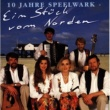 SPEELWARK 10 Jahre Speelwark - Ein Stück vom Norden