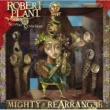 Robert Plant And The Strange Sensation Mighty Rearranger