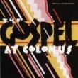 The Gospel At Colonnus The Gospel At Colonus (Original Cast Recording)