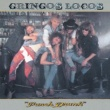 Gringos Locos Hot For Your Honey