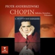 Piotr Anderszewski Chopin Mazurkas Ballades Polonaises
