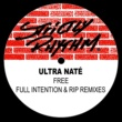 Ultra Naté Free (R.I.P. Up North Mix)