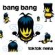 Toktok und Nena Bang Bang - Radio Version