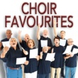 Various Artists Choir Favourites