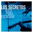Los Secretos Solo Para Escuchar