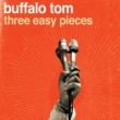 Buffalo Tom You'll Never Catch Him