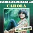 Carola 20 Suosikkia / Kielletyt leikit