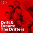 The Drifters Drift And Dream