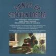Jan De Gaetani/Gilbert Kalish Songs by Stephen Foster, Vol. 1-2