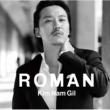 キム・ナムギル Roman