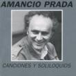 Amancio Prada Canciones y Soliloquios