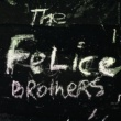 The Felice Brothers The Felice Brothers