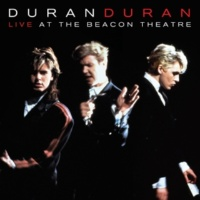 Duran Duran Some Like It Hot (Live At The Beacon Theater)