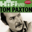 Tom Paxton Rhino Hi-Five: Tom Paxton