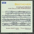 Anssi Karttunen and Tuija Hakkila Beethoven : Complete Works for Cello and Fortepiano