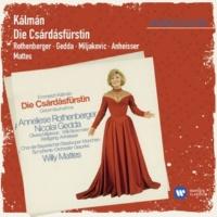 Anneliese Rothenberger Die Csárdásfürstin · Operette in 3 Akten (1988 Remastered Version), Erster Akt: Ich Edwin Ronald (Edwin)