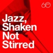 Stephane Grappelli Atlantic 60th: Jazz, Shaken Not Stirred