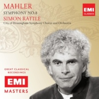 "Sir Simon Rattle Symphony No. 8 in E-Flat Major, ""Symphony of a Thousand"", Part 2: ""Ewiger Wonnebrand"""