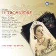 """Renato Ercolani/Maria Callas/Orchestra del Teatro alla Scala, Milano/Herbert von Karajan Il trovatore, Act 4 Scene 1: No. 12, Scena ed Aria, """"Siam giunti, ecco la torre"""" (Ruiz, Leonora)"""