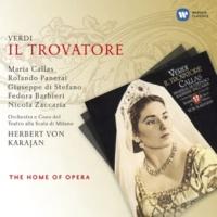 """Giuseppe di Stefano/Fedora Barbieri/Orchestra del Teatro alla Scala, Milano/Herbert von Karajan Il trovatore, Act 2 Scene 1: No. 5, Racconto, """"Soli or siamo"""" (Manrico, Azucena)"""