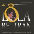 Lola Beltrán La Reina de la Canción Ranchera Vol. 2