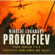Nikolai Lugansky Prokofiev : Piano Sonata No.4