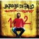 Jarabe de Palo Un metro cuadrado (American edition)