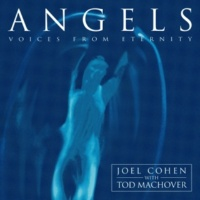 Joel Cohen Trad / Arr Cohen / Machover : Declaration of The Mighty Angels
