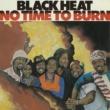 Black Heat Things Change