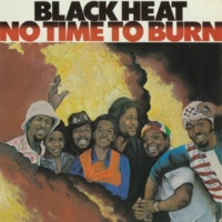 Black Heat No Time To Burn