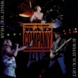 Bad Company The Best Of Bad Company Live...What You Hear Is What You Get