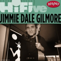Jimmie Dale Gilmore Braver Newer World