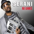 Serani No Games