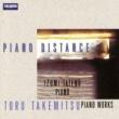 Izumi Tateno Toru Takemitsu : Piano Distance