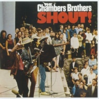 Chambers Brothers Shout