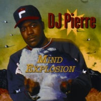 DJ Pierre Pump It Up (Blow It Up)