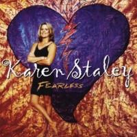 Karen Staley Can't Get Enuff