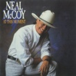Neal McCoy At This Moment