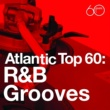 Various Artists Atlantic Top 60: R&B Grooves