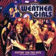 The Weather Girls Puttin' On The Hits - the ultimate Hitparty