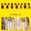 Francesco Baccini Le donne di Modena