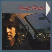 Randy Meisner Too Many Lovers