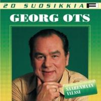 Georg Ots Uudelleen jos luokses tulla voisin