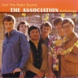 The Association Just The Right Sound: The Association Anthology [Digital Version]