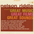 Nelson Riddle & His Orchestra Interprets Great Music, Great Films, Great Sounds